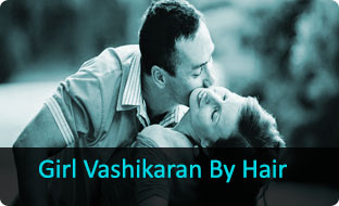Girl Vashikaran By Hair india